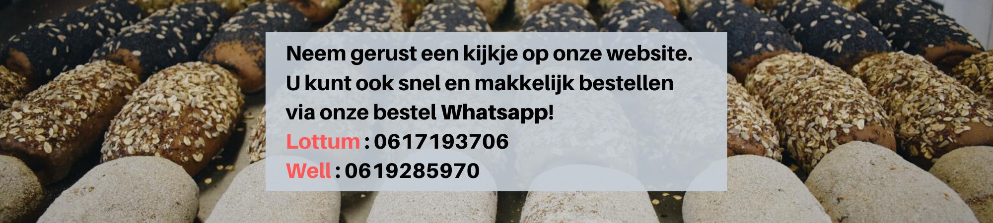 U-kunt-ook-snel-en-makkelijk-bestellen-via-onze-bestel-WhatsappLottum-_-0617193706Well-_-0619285970